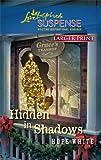 Hidden in Shadows (Love Inspired Large Print Suspense)