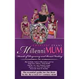 Millennimum: Decade of Pregnancy and Breast Feedingby Charlene Evans