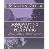 Songwriting And Music Publishing ~ Brian Cook