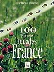 Les 100 plus belles balades en France