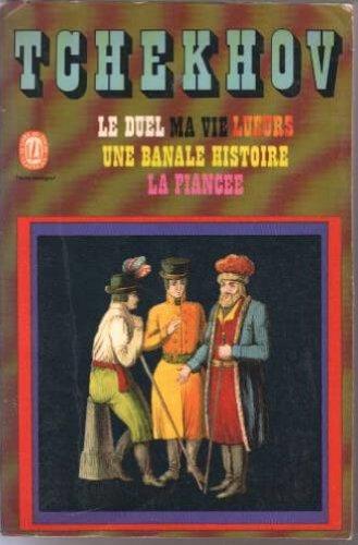 Le duel, suivi de Lueurs, Une banale histoire, Ma vie, La fiancée