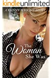 The Woman She Was (A Naughty Wife Short)