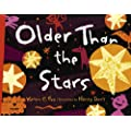 Older Than the Stars(Age 7-10)