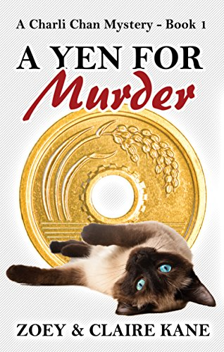 A Yen for Murder by Zoey Kane