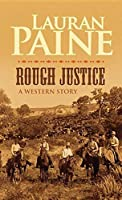 Rough Justice: A Western Story