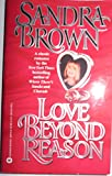img - for Love Beyond Reason [Candlelight Ecstacy Romance - 29] book / textbook / text book