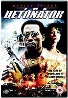 The Detonator [DVD] [2006]