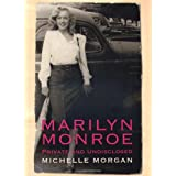 Marilyn Monroe : Private and Undisclosedby Michelle Morgan