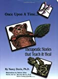 Therapeutic Stories that Teach and Heal (0965308812) by Nancy Davis