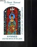 img - for Benissons le seigneur hymnes pour les temps et les jours book / textbook / text book