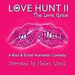 Love Hunt II: The Love Game: Richidiot.com, Book 2 | Ruby Allure