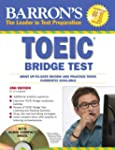 Barron's Toeic Bridge Test: Test of E...