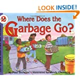 Where Does the Garbage Go?: Revised Edition (Let's-Read-and-Find-Out Science 2)