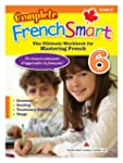 Complete FrenchSmart Gr.6: The Ultima...