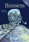 echange, troc Jean-Paul Sermonte - Georges Brassens ou la tombe buissonnière