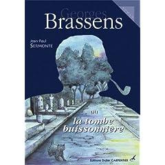 Georges Brassens ou la tombe buissonnière
