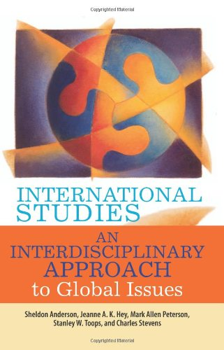 International Studies: An Interdisciplinary Approach to...