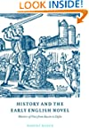 History and the Early English Novel:...