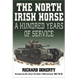 The North Irish Horse: A Hundred Years of Service