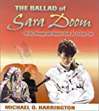 The Ballad of Sara Doom: Myths, Messages & Markers From the Culture Zone