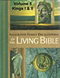 img - for Illustrated Family Encyclopedia of the Living Bible - Volume 5 Kings I & II book / textbook / text book