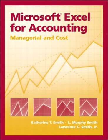Microsoft Excel for Accounting: Managerial and Cost