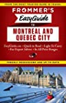 Frommer's EasyGuide to Montreal and Q...