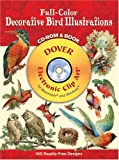 Full-Color Decorative Bird Illustrations CD-ROM and Book (Dover Full-Color Electronic Design)