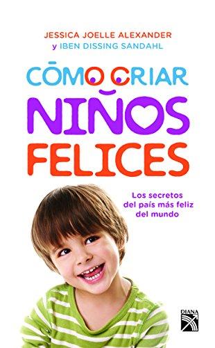 Como criar niños felices  [Joelle - Dissing] (Tapa Blanda)