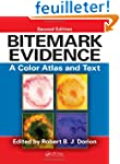 Bitemark Evidence: A Color Atlas and...