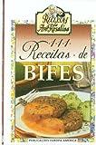 111 Receitas de Bife (Receitas da Avo Rosalina)