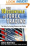 The 10 Essentials of Forex Trading: T...