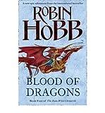 Robin Hobb { [ BLOOD OF DRAGONS (RAIN WILDS CHRONICLES #04) ] } By Hobb, Robin (Author) Apr-09-2013 [ Hardcover ]