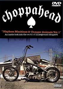 Choppahead Presents: Chopper Animals and Mayhem Machines Vol. 1