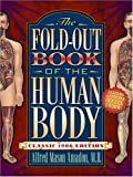 The Fold-Out Book of the Human Body: Classic 1906 Edition (A Bonanza pop-up book) (0517451271) by Alfred Mason Amadon