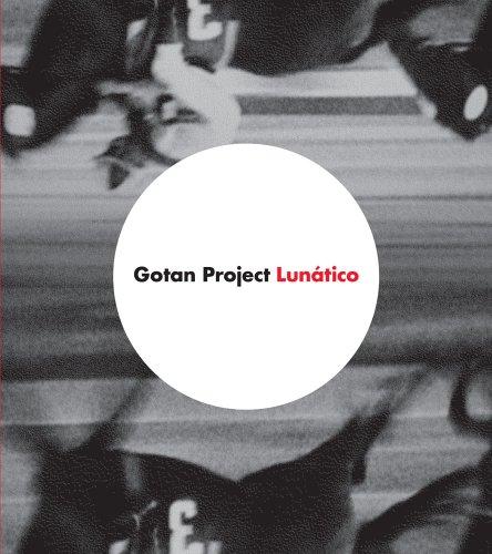 Gotan Project - Lunático - Zortam Music