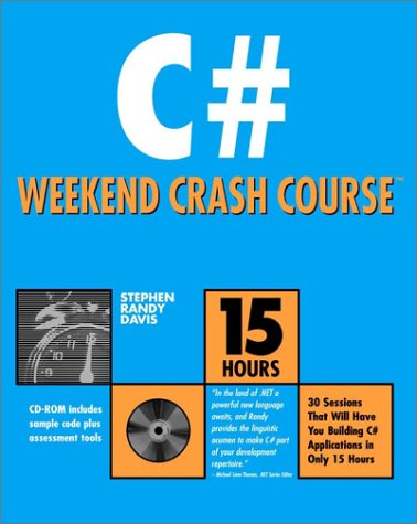 C# Weekend Crash Course (With CD-ROM)