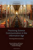Practising Science Communication in the Information Age: Theorising Professional Practices