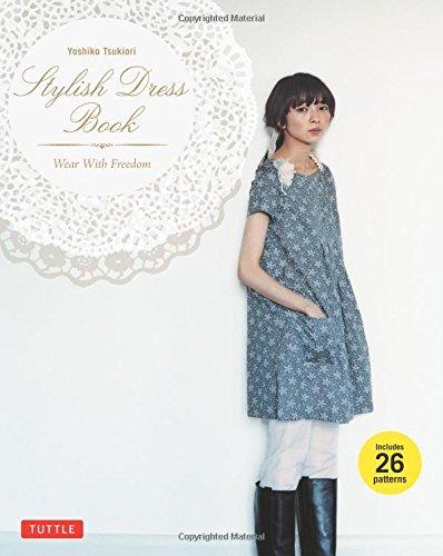 Yoshiko Tsukiori Stylish Dress Book /Anglais