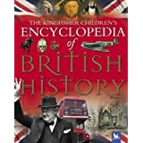 The Kingfisher Children's Encyclopedia of British Historyby James Harrison