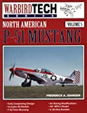 Image of North American P-51 Mustang - Warbird Tech Vol. 5