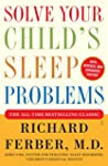Solve Your Child's Sleep Problems: Re...