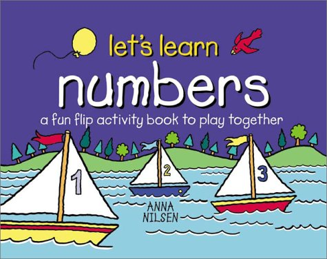 Numbers : A Fun Flip Activity Book to Play Together, ANNA NILSEN
