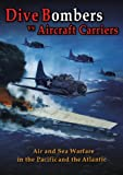 Dive Bombers vs Aircraft Carriers [DVD]