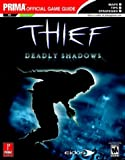 Thief: Deadly Shadows: Prima's Official Strategy Guide