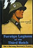 img - for Foreign Legions of the Third Reich: Norway, Denmark, France book / textbook / text book
