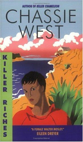 Killer Riches, Chassie West