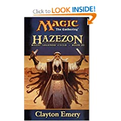 Hazezon: Legends Cycle, Book III by Clayton Emery