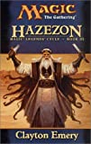 Hazezon Magic Legend Cycle Volume 3 Magic the Gathering (0786927925) by Emery, Clayton