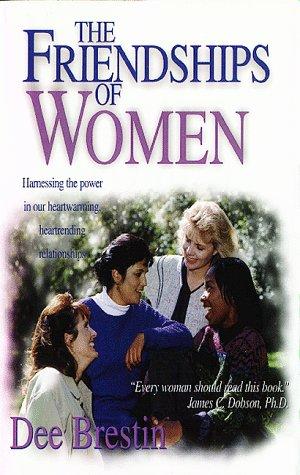 The Friendships of Women